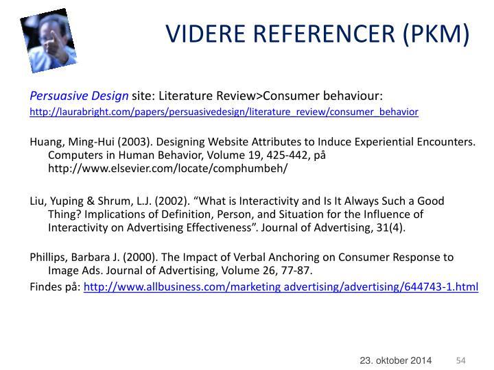 VIDERE REFERENCER (PKM)