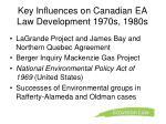 key influences on canadian ea law development 1970s 1980s