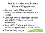 rafferty alameda project federal engagement