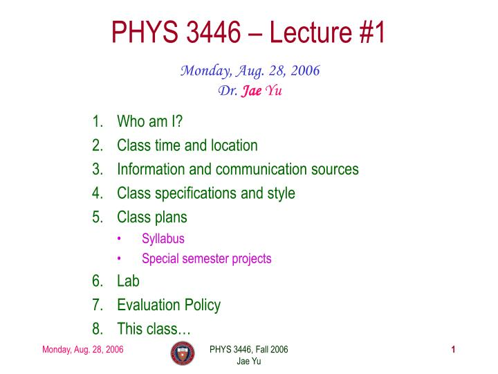 phys 3446 lecture 1 n.