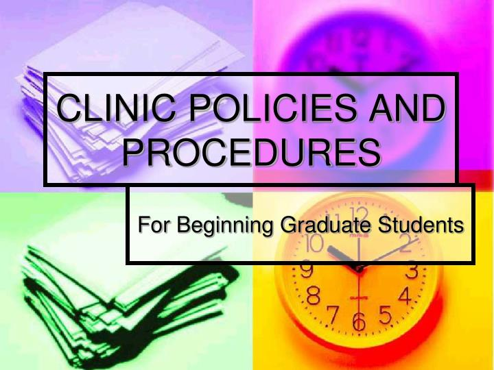 clinic policies and procedures n.
