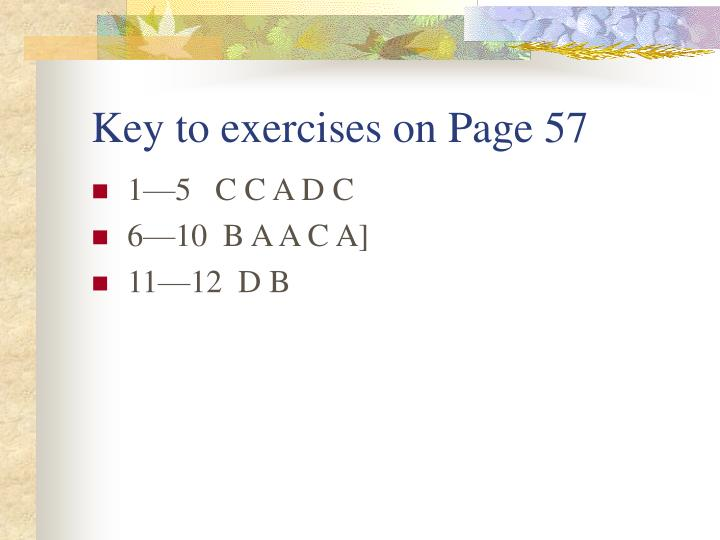 Key to exercises on Page 57