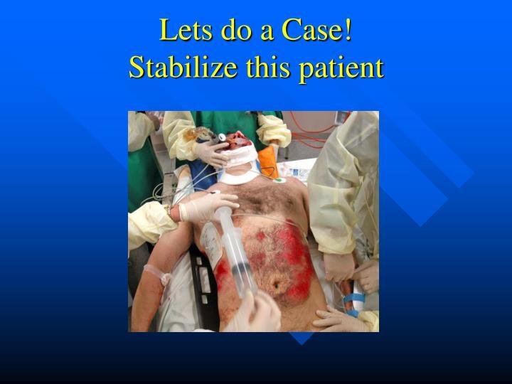 Lets do a Case!