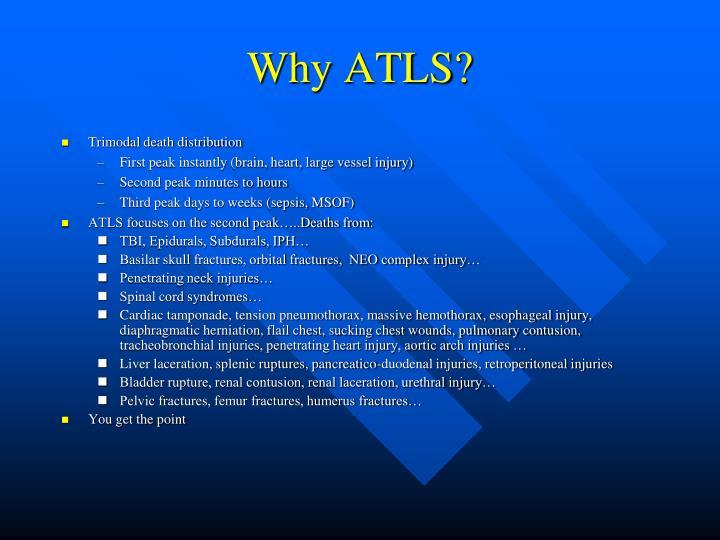 Why ATLS?