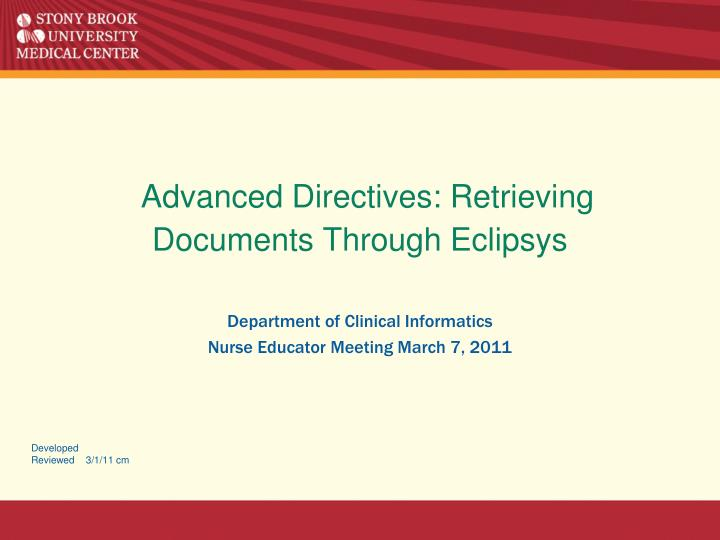 advanced directives retrieving documents through eclipsys n.