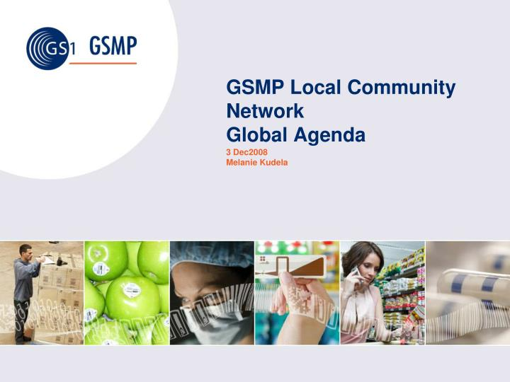gsmp local community network global agenda n.