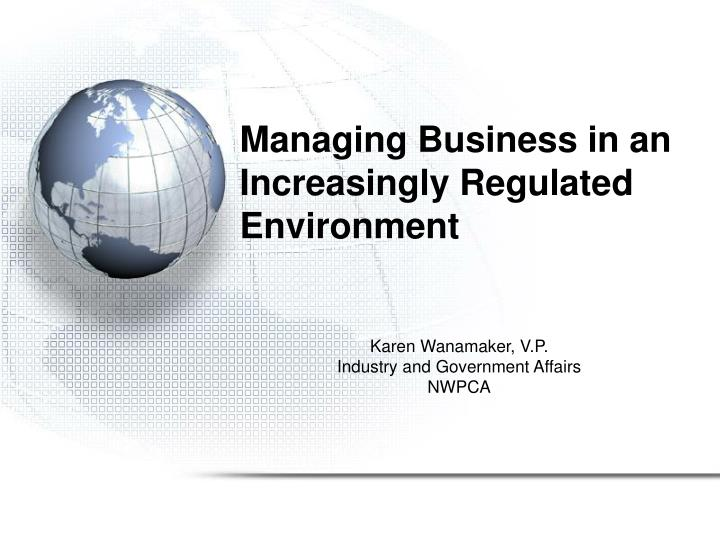 managing business in an increasingly regulated environment n.
