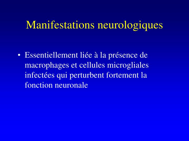 Manifestations neurologiques