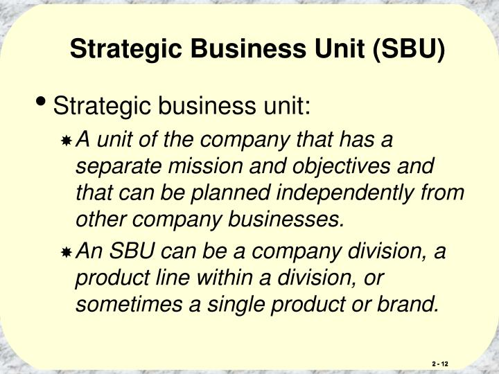 Strategic Business Unit (SBU)