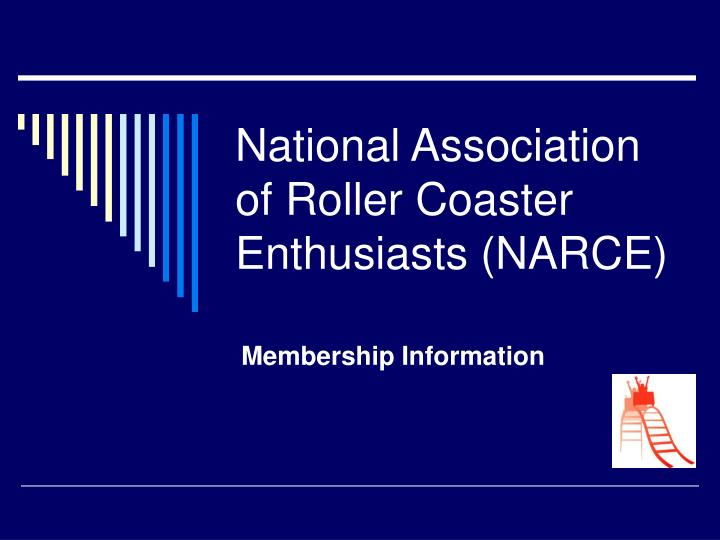 national association of roller coaster enthusiasts narce n.