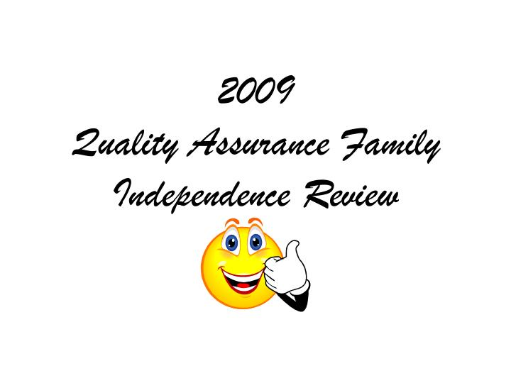 2009 quality assurance family independence review n.