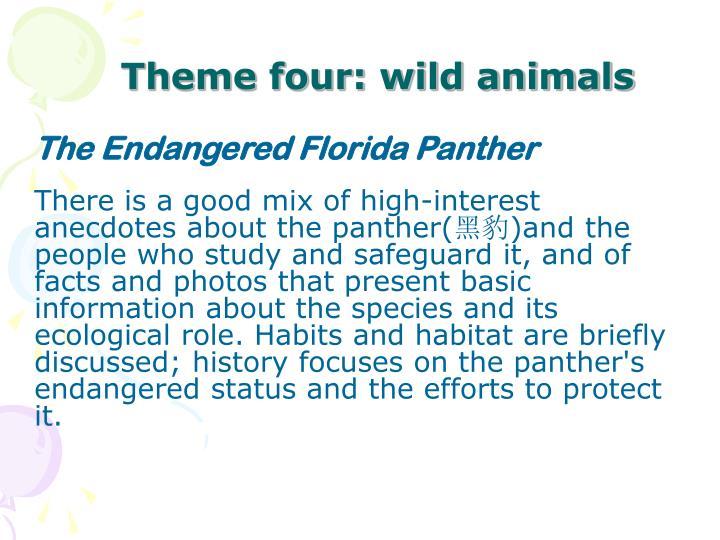 Theme four: wild animals