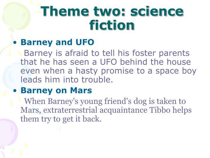 Theme two: science fiction