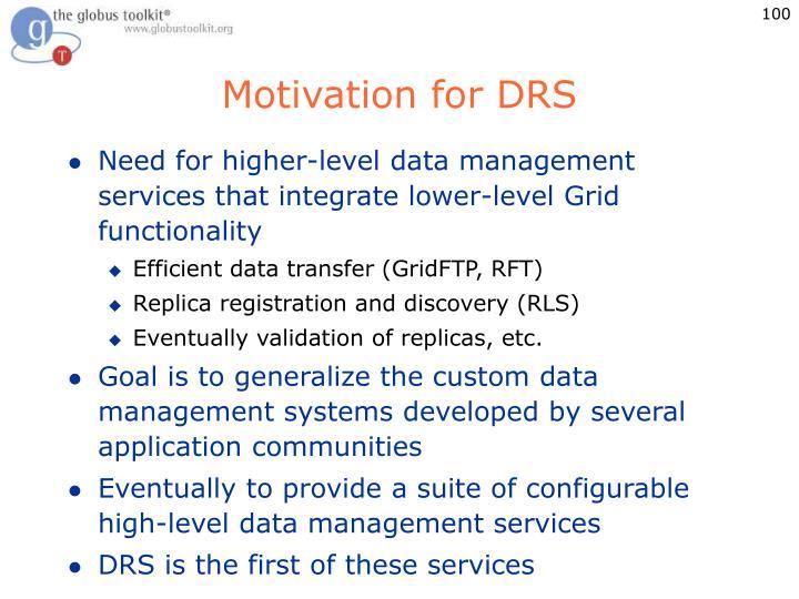 Motivation for DRS