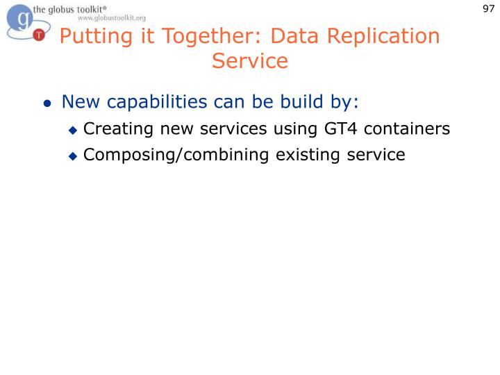 Putting it Together: Data Replication Service