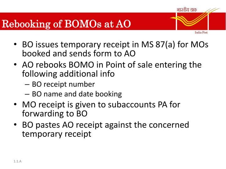 Rebooking of BOMOs at AO
