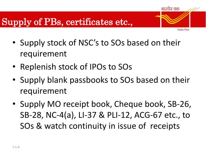 Supply of PBs, certificates etc.,