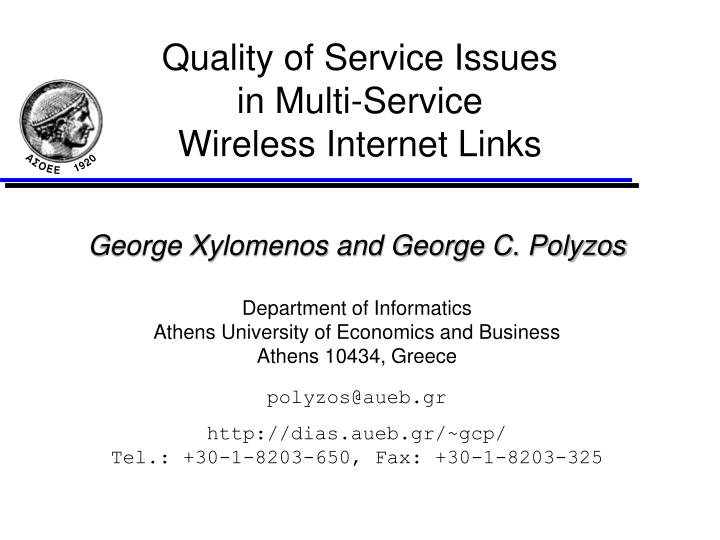 quality of service issues in multi service wireless internet links n.