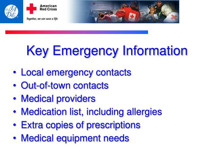 Key Emergency Information