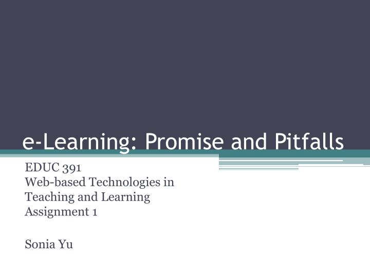 e learning promise and pitfalls n.