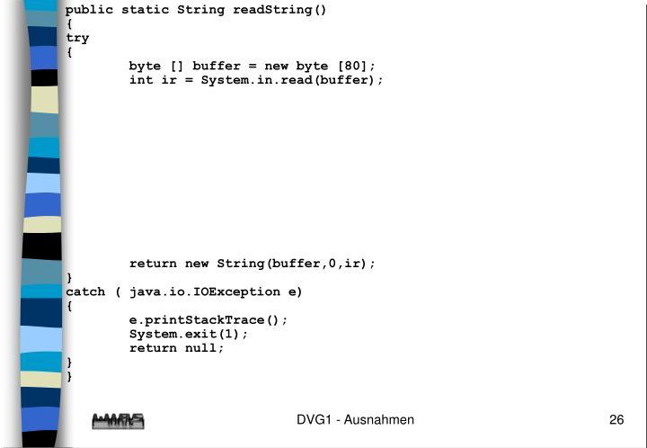 public static String readString()