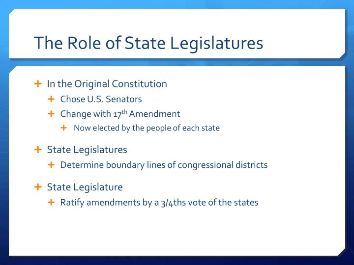 The Role of State Legislatures