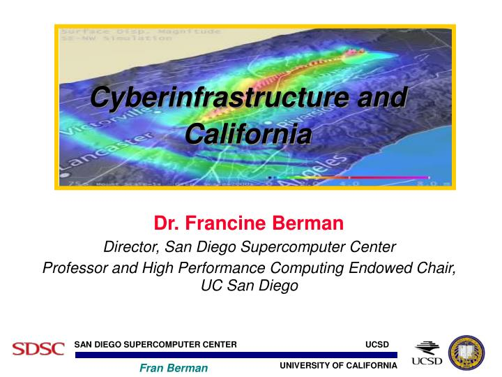 cyberinfrastructure and california n.