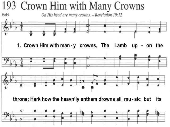 1.  Crown Him with man