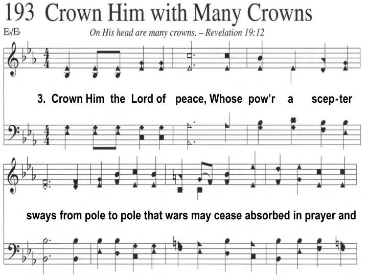 3.  Crown Him  the  Lord of