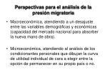 perspectivas para el an lisis de la presi n migratoria