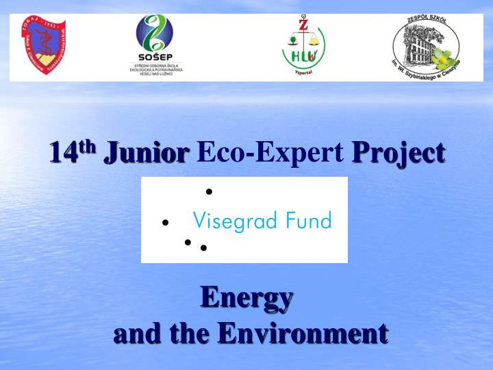 14 th junior eco expert project energy and the environment n.