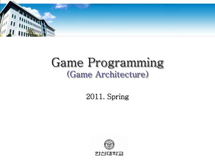 Game programming game architecture
