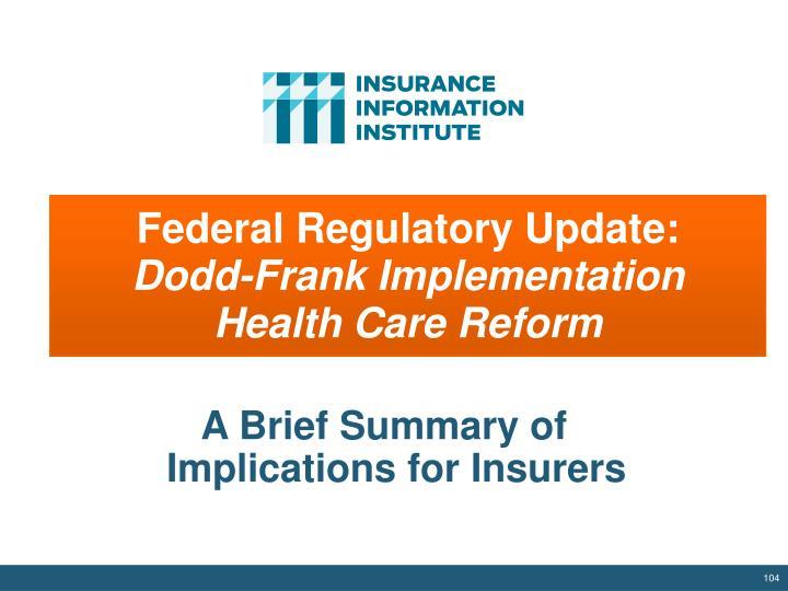 Federal Regulatory Update: