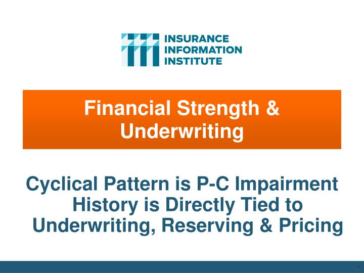 Financial Strength & Underwriting