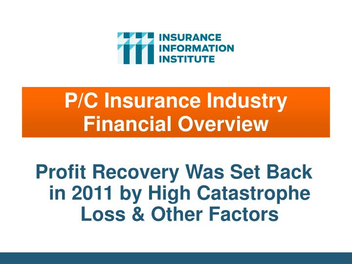 P/C Insurance Industry Financial Overview