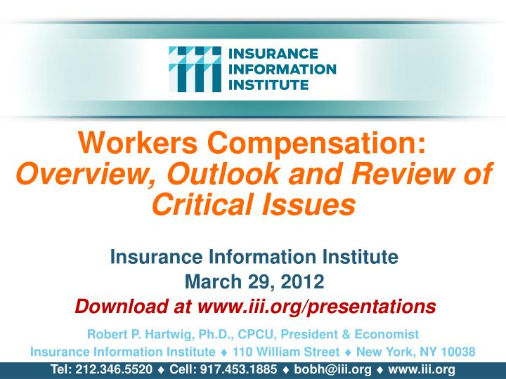 Workers compensation overview outlook and review of critical issues