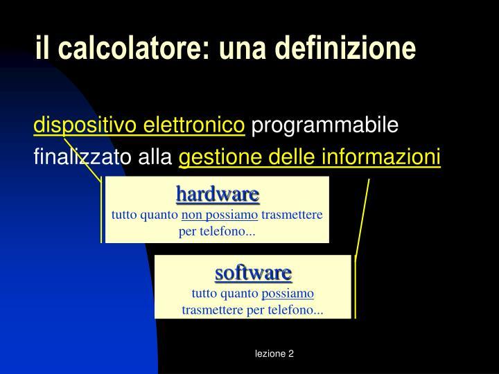 Il calcolatore una definizione