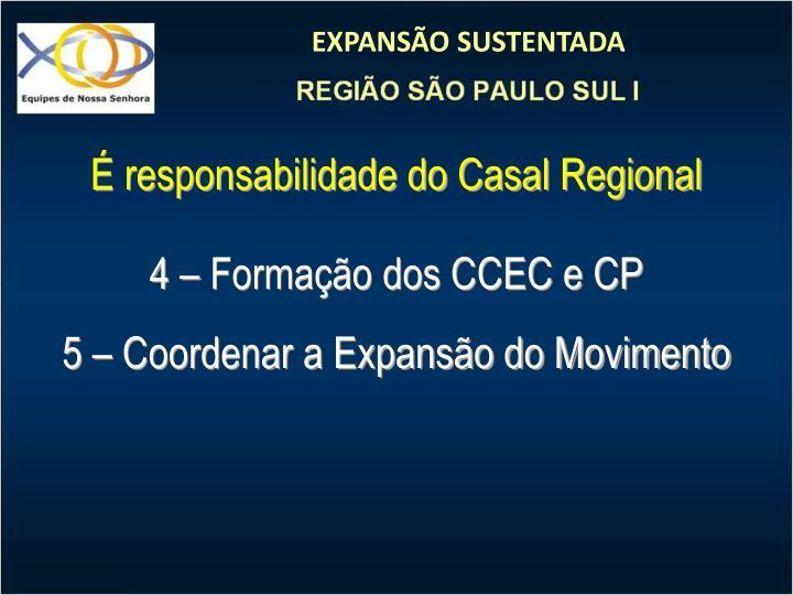 É responsabilidade do Casal Regional