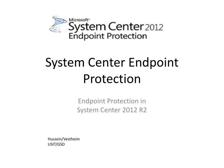 system center endpoint protection n.