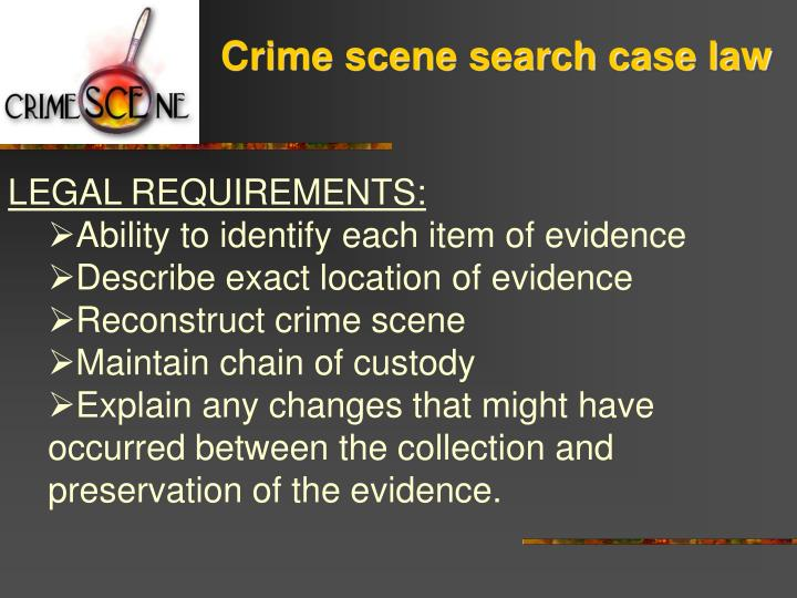 Crime scene search case law