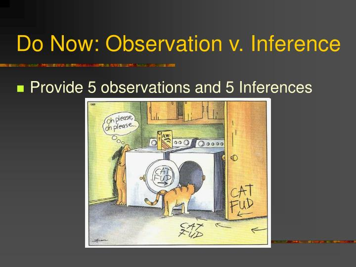 Do now observation v inference