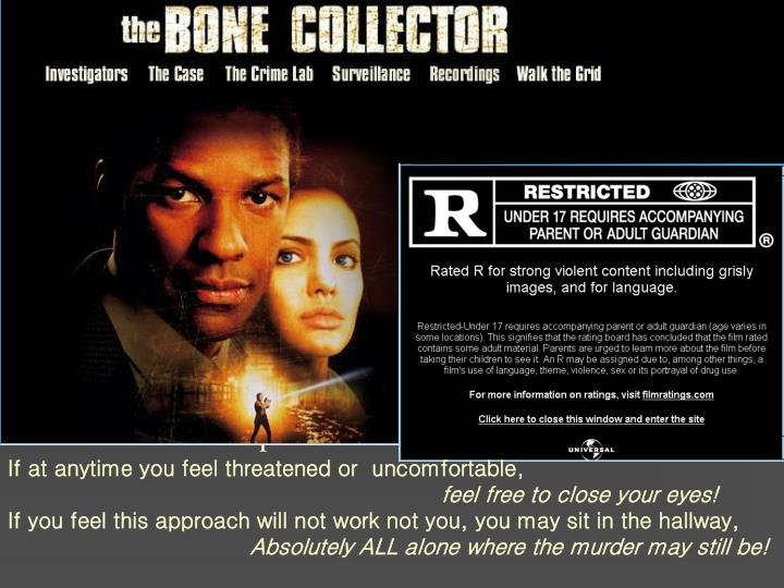 """The Bone Collector"""