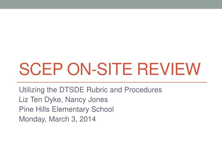 scep on site review n.
