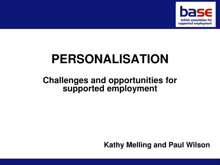 personalisation challenges and opportunities for supported employment n.