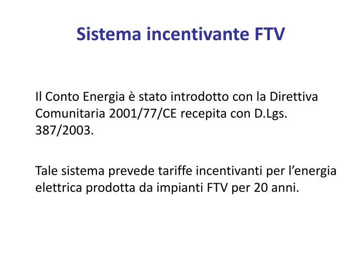 Sistema incentivante FTV