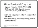 other credential programs