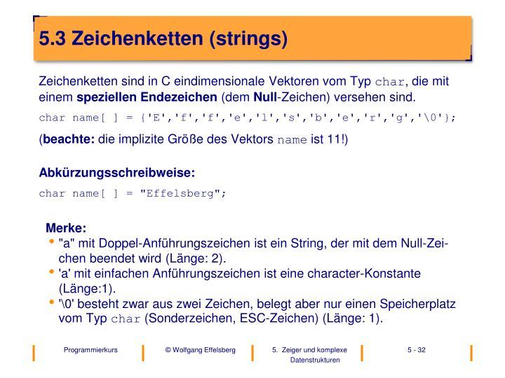 5.3 Zeichenketten (strings)