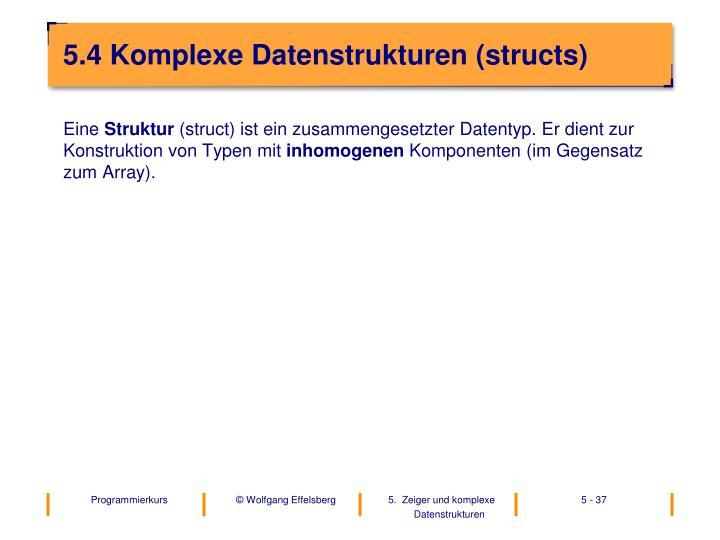 5.4 Komplexe Datenstrukturen (structs)