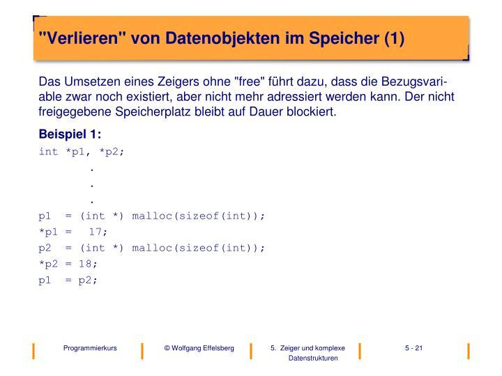 """""""Verlieren"""" von Datenobjekten im Speicher (1)"""