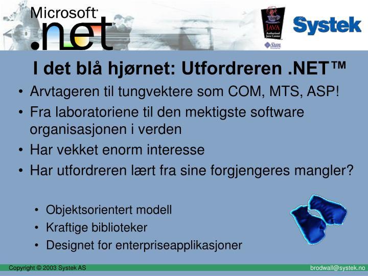 I det blå hjørnet: Utfordreren .NET™